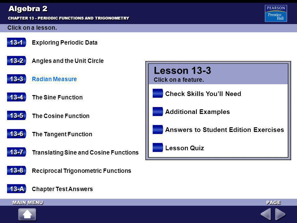 Lesson 13-3 Algebra 2 13-1 13-2 13-3 Check Skills You'll Need 13-4