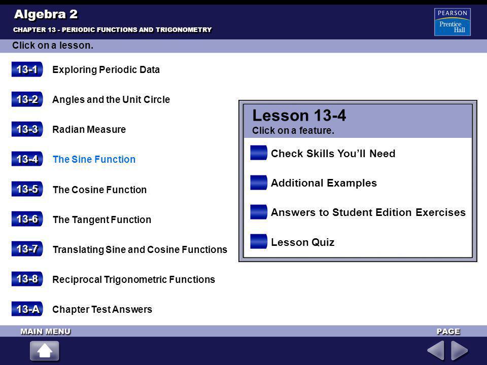 Lesson 13-4 Algebra 2 13-1 13-2 13-3 Check Skills You'll Need 13-4