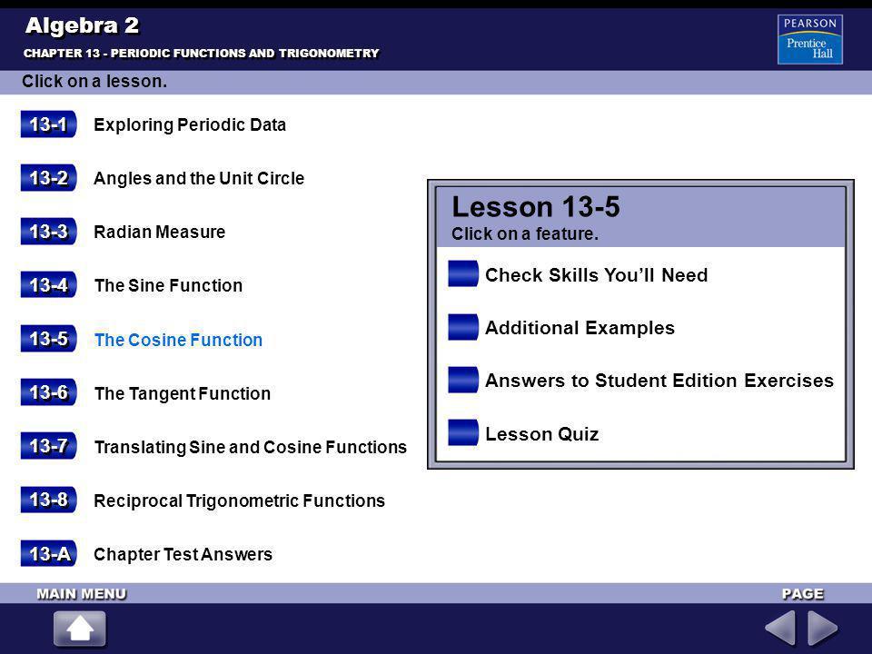 Lesson 13-5 Algebra 2 13-1 13-2 13-3 Check Skills You'll Need 13-4