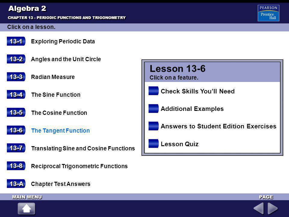 Lesson 13-6 Algebra 2 13-1 13-2 13-3 Check Skills You'll Need 13-4