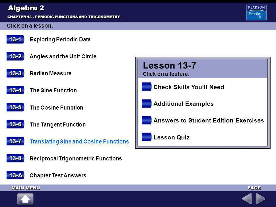 Lesson 13-7 Algebra 2 13-1 13-2 13-3 Check Skills You'll Need 13-4