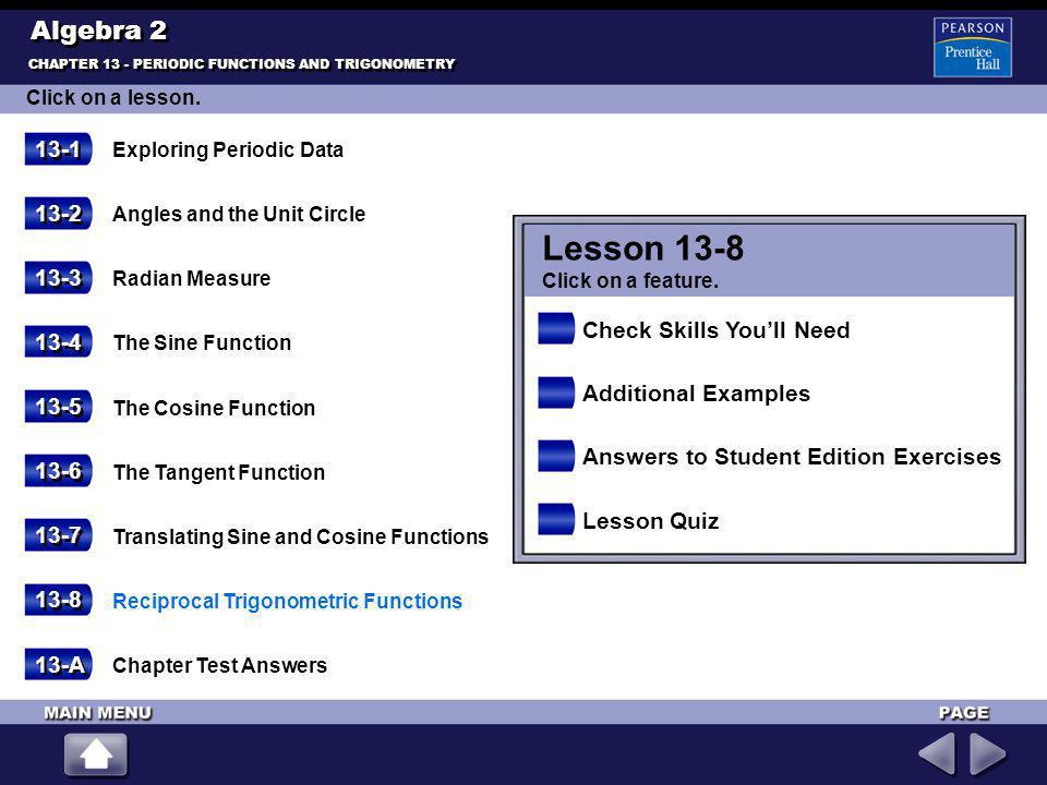 Lesson 13-8 Algebra 2 13-1 13-2 13-3 Check Skills You'll Need 13-4