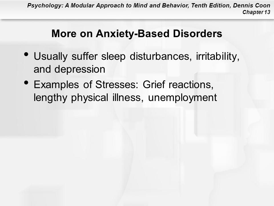 More on Anxiety-Based Disorders