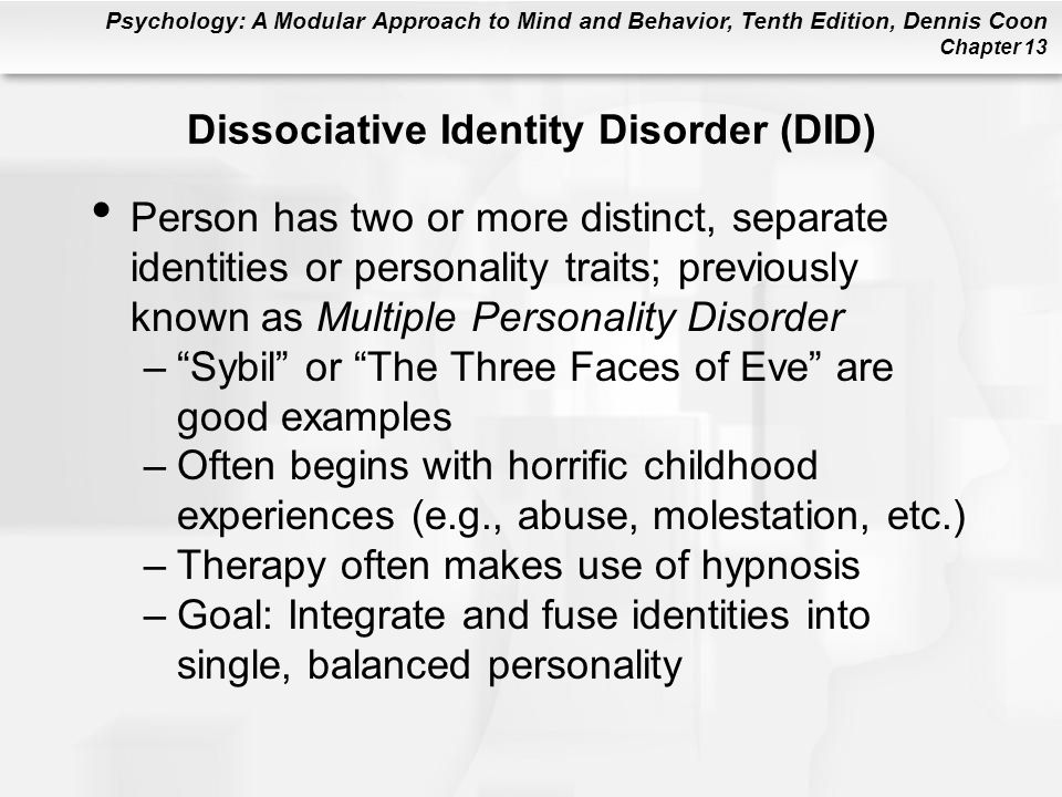 Dissociative Identity Disorder (DID)