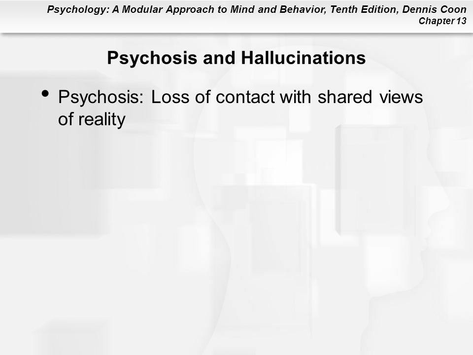 Psychosis and Hallucinations