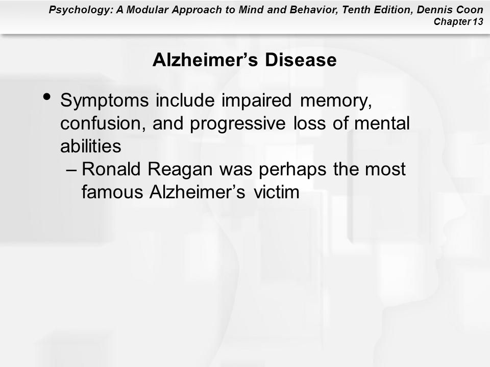 Alzheimer's Disease Symptoms include impaired memory, confusion, and progressive loss of mental abilities.