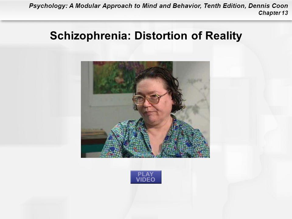 Schizophrenia: Distortion of Reality