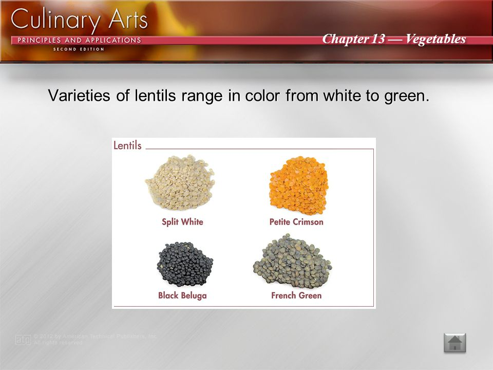Varieties of lentils range in color from white to green.