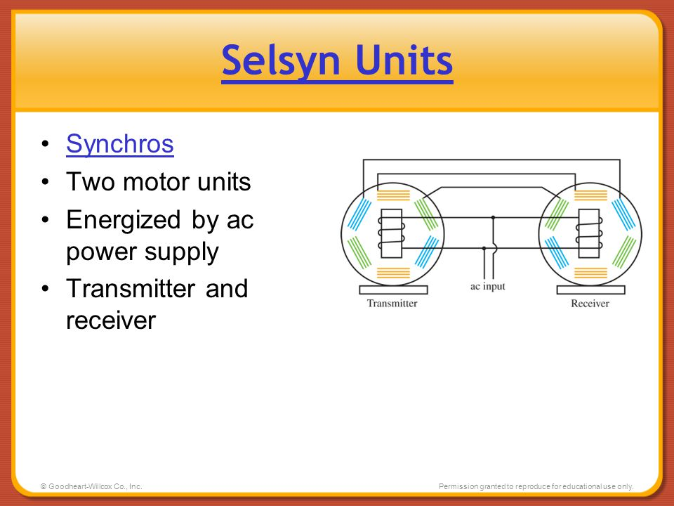 Selsyn Units Synchros Two motor units Energized by ac power supply