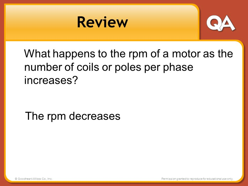Review What happens to the rpm of a motor as the number of coils or poles per phase increases The rpm decreases.