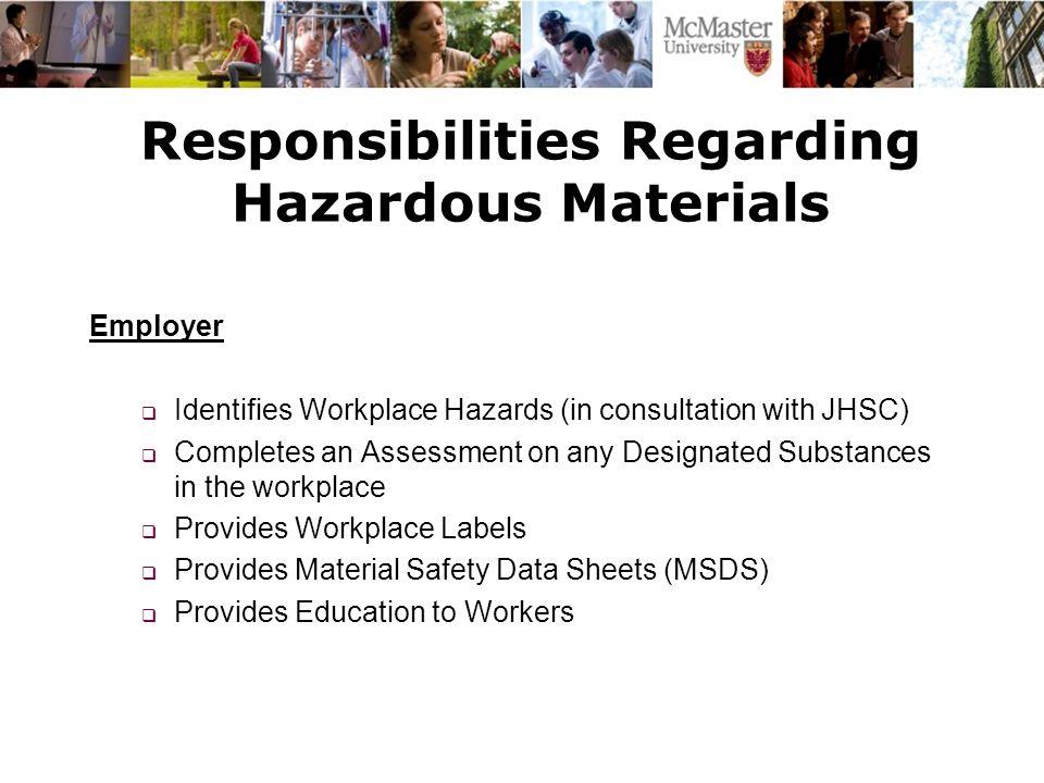 Responsibilities Regarding Hazardous Materials