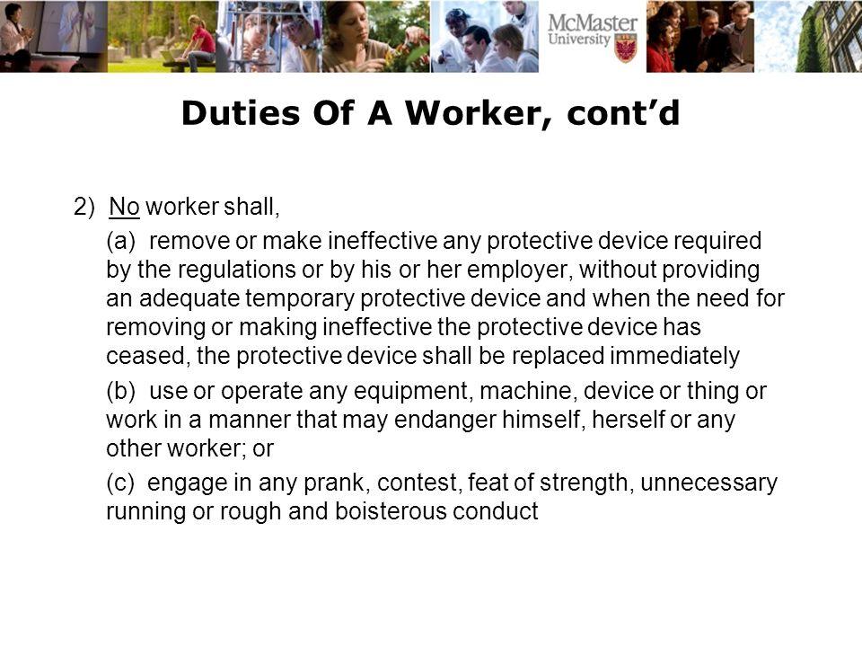 Duties Of A Worker, cont'd
