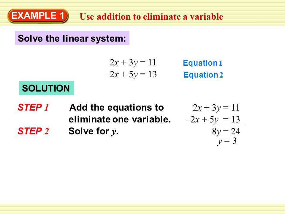 Use addition to eliminate a variable