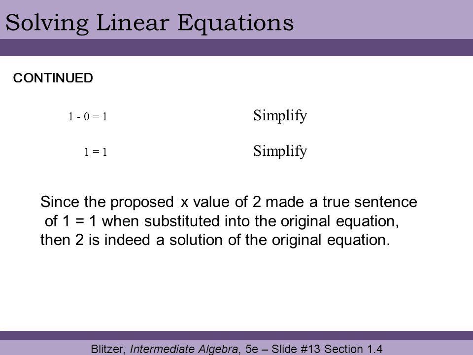 Blitzer, Intermediate Algebra, 5e – Slide #13 Section 1.4