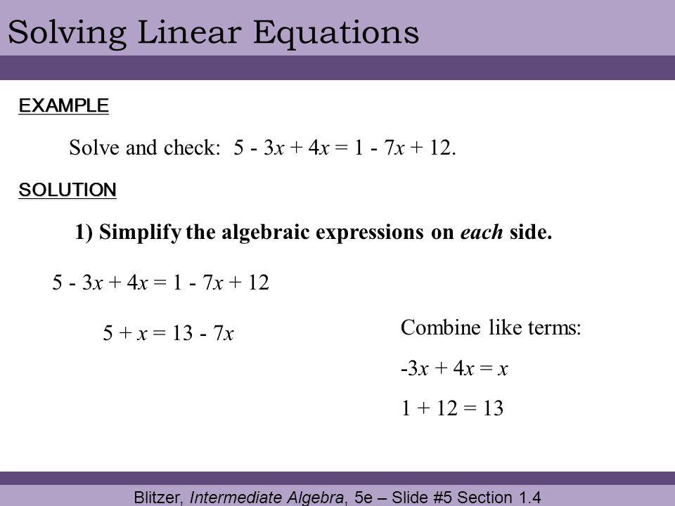 Blitzer, Intermediate Algebra, 5e – Slide #5 Section 1.4