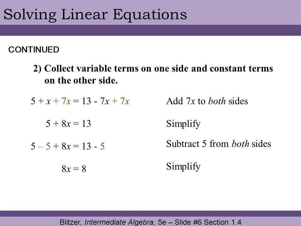 Blitzer, Intermediate Algebra, 5e – Slide #6 Section 1.4