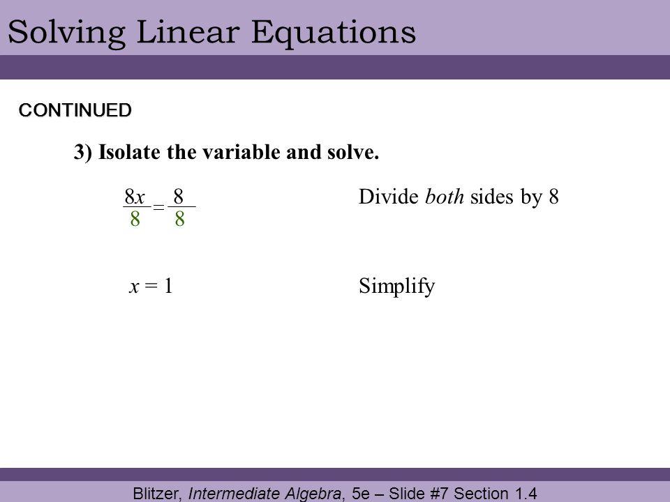 Blitzer, Intermediate Algebra, 5e – Slide #7 Section 1.4