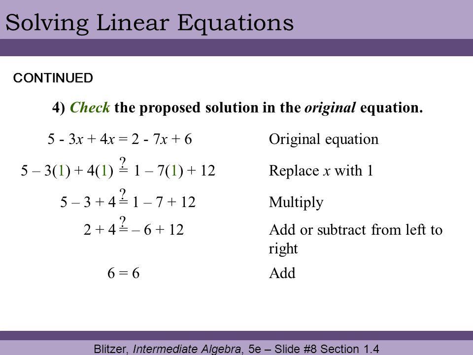 Blitzer, Intermediate Algebra, 5e – Slide #8 Section 1.4