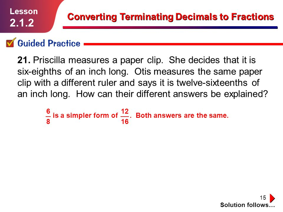 2.1.2 Converting Terminating Decimals to Fractions Guided Practice