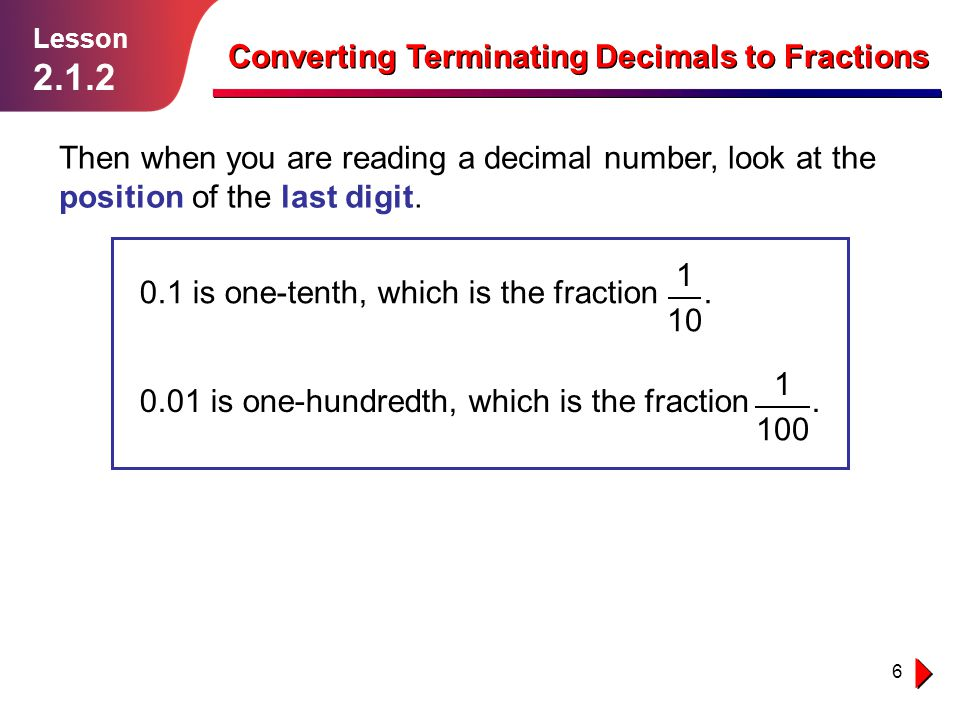 2.1.2 Converting Terminating Decimals to Fractions