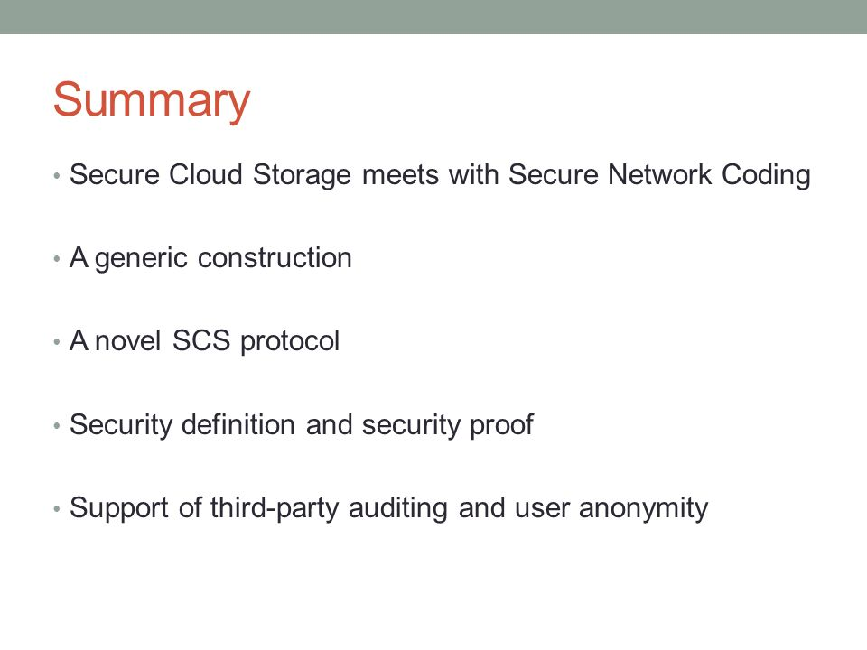 Summary Secure Cloud Storage meets with Secure Network Coding