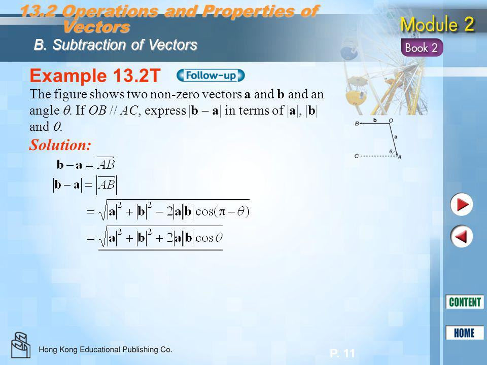 Example 13.2T 13.2 Operations and Properties of Vectors Solution: