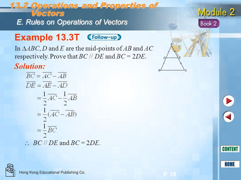 Example 13.3T 13.2 Operations and Properties of Vectors Solution: