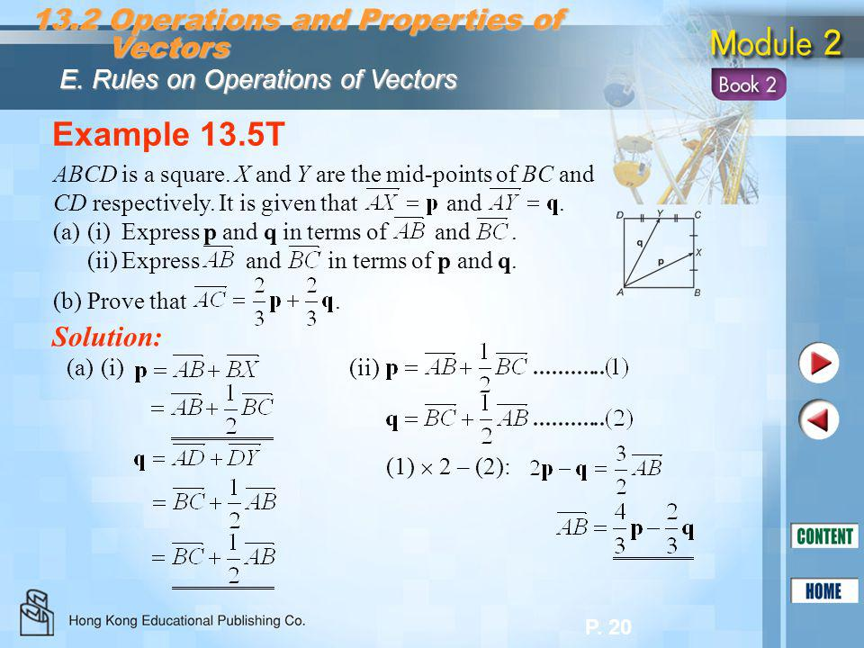 Example 13.5T 13.2 Operations and Properties of Vectors Solution: