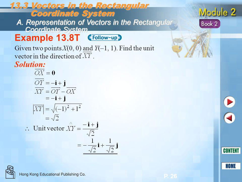 Example 13.8T 13.3 Vectors in the Rectangular Coordinate System