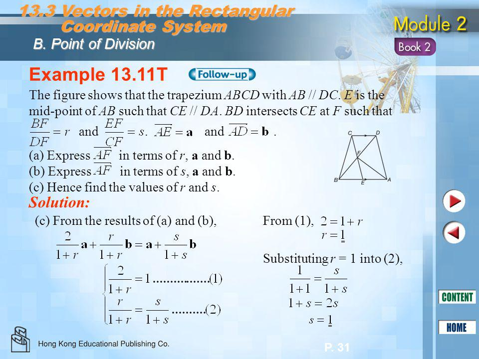 Example 13.11T 13.3 Vectors in the Rectangular Coordinate System