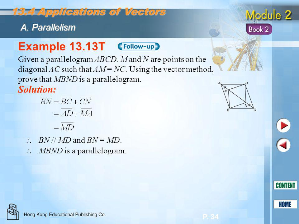Example 13.13T 13.4 Applications of Vectors Solution: A. Parallelism