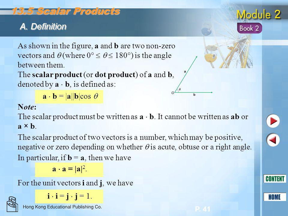 13.5 Scalar Products A. Definition
