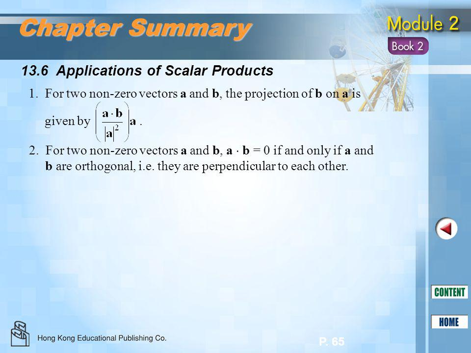 Chapter Summary 13.6 Applications of Scalar Products