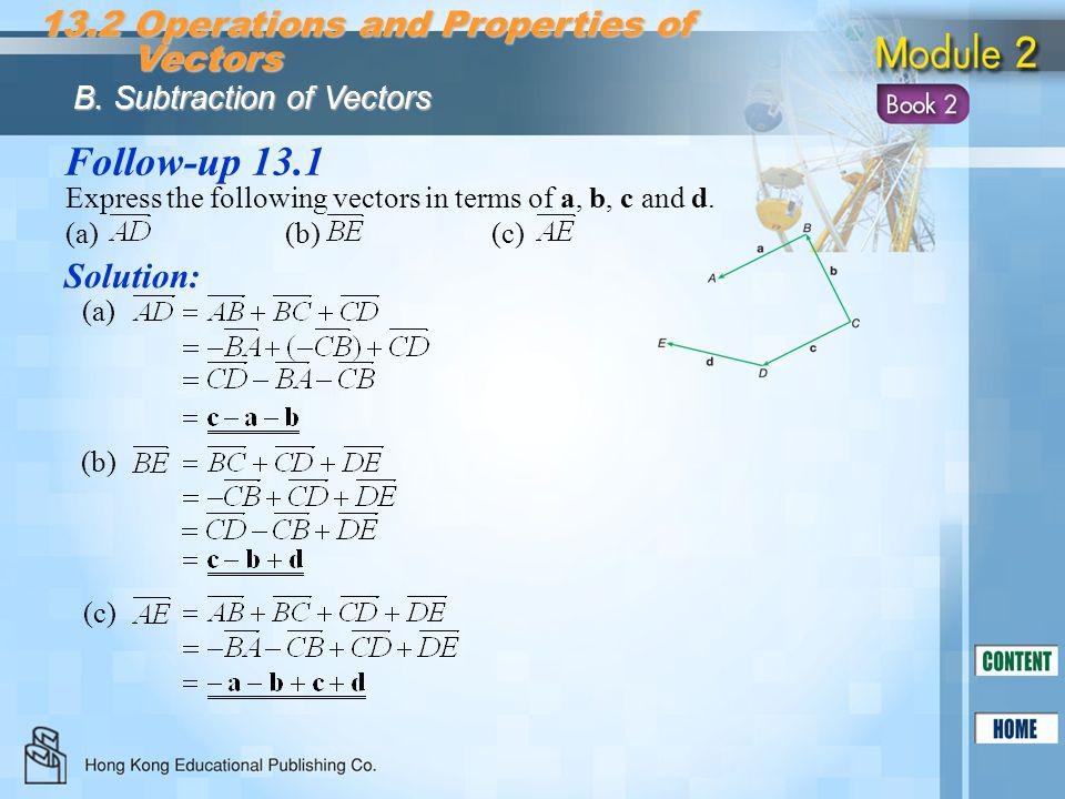 Follow-up 13.1 13.2 Operations and Properties of Vectors Solution: