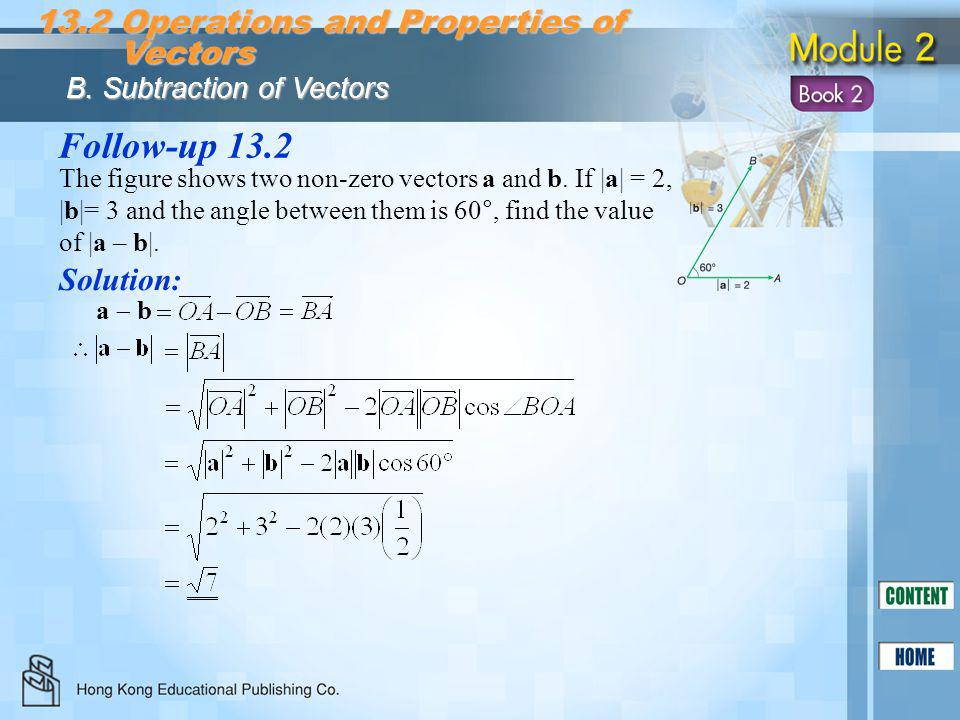 Follow-up 13.2 13.2 Operations and Properties of Vectors Solution: