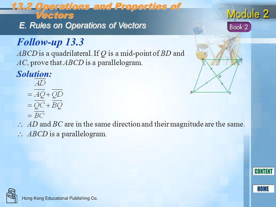 Follow-up 13.3 13.2 Operations and Properties of Vectors Solution: