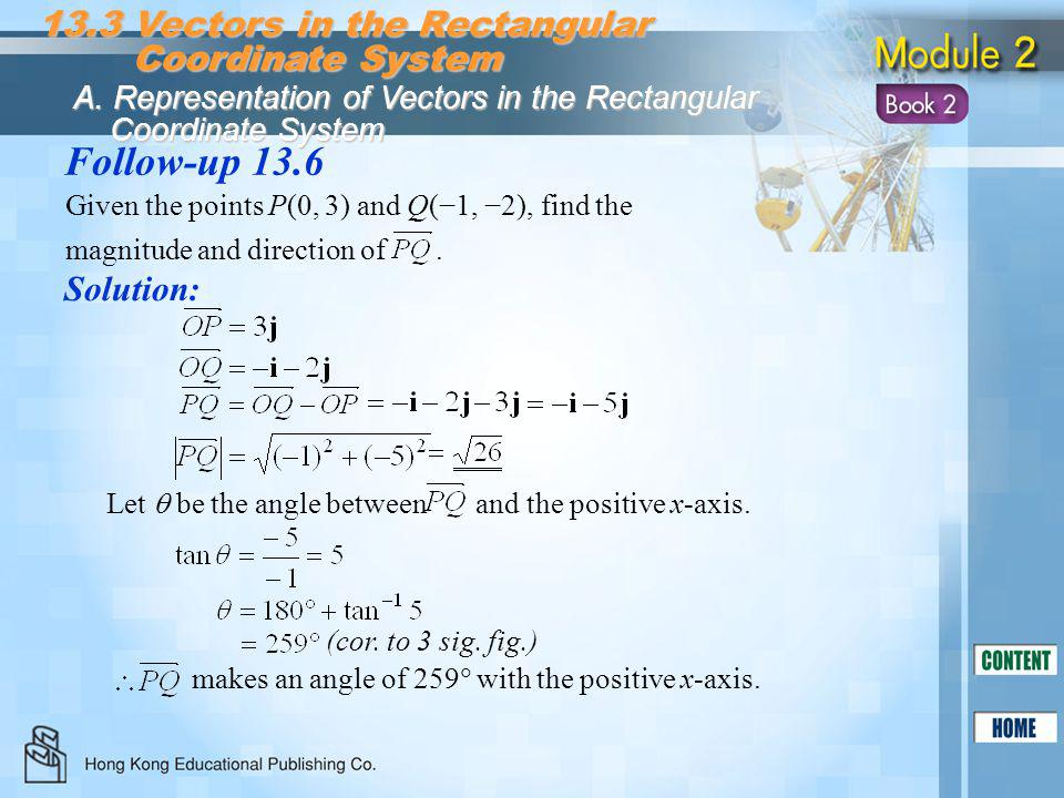 Follow-up 13.6 13.3 Vectors in the Rectangular Coordinate System