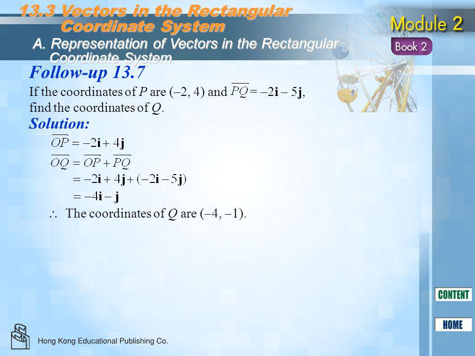 Follow-up 13.7 13.3 Vectors in the Rectangular Coordinate System