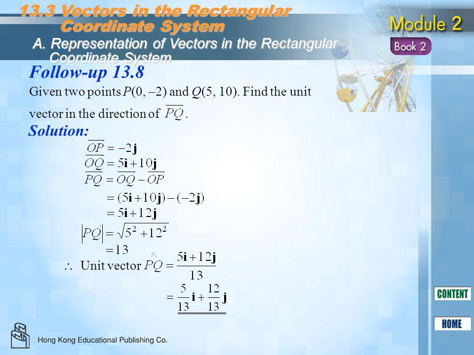 Follow-up 13.8 13.3 Vectors in the Rectangular Coordinate System