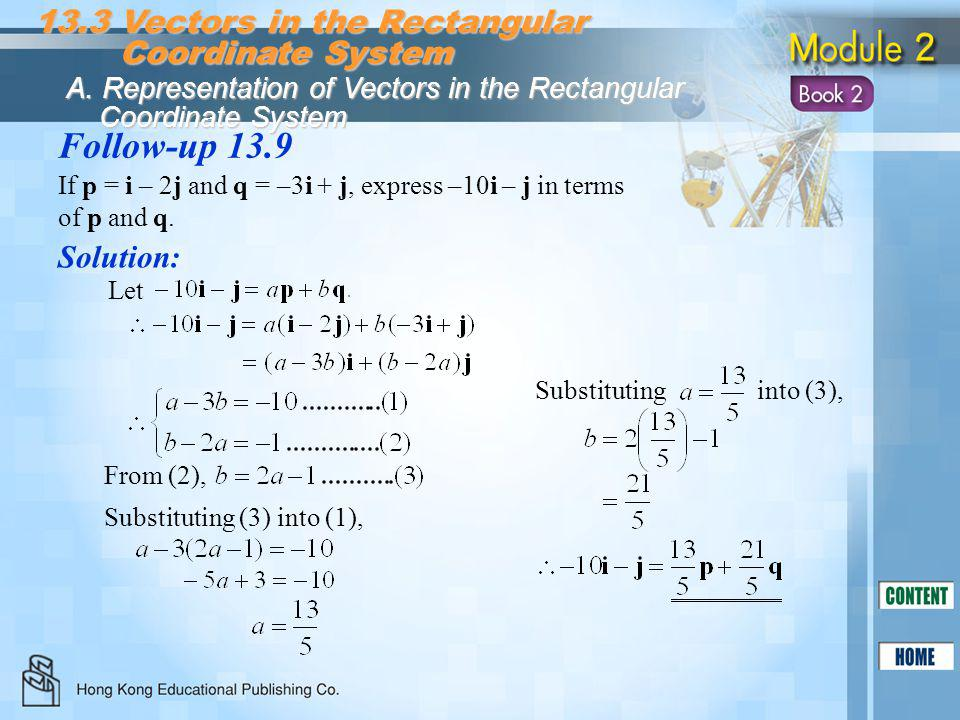 Follow-up 13.9 13.3 Vectors in the Rectangular Coordinate System