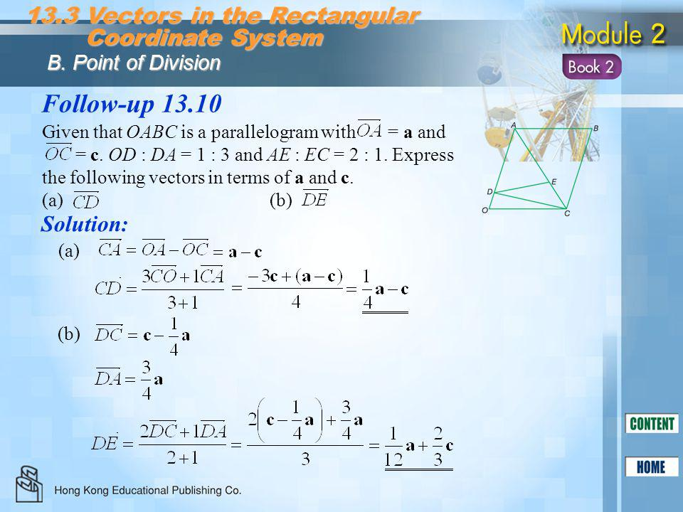 Follow-up 13.10 13.3 Vectors in the Rectangular Coordinate System