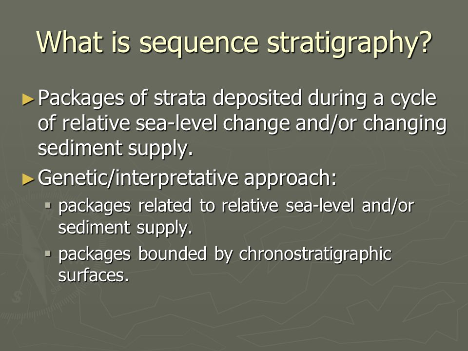 What is sequence stratigraphy