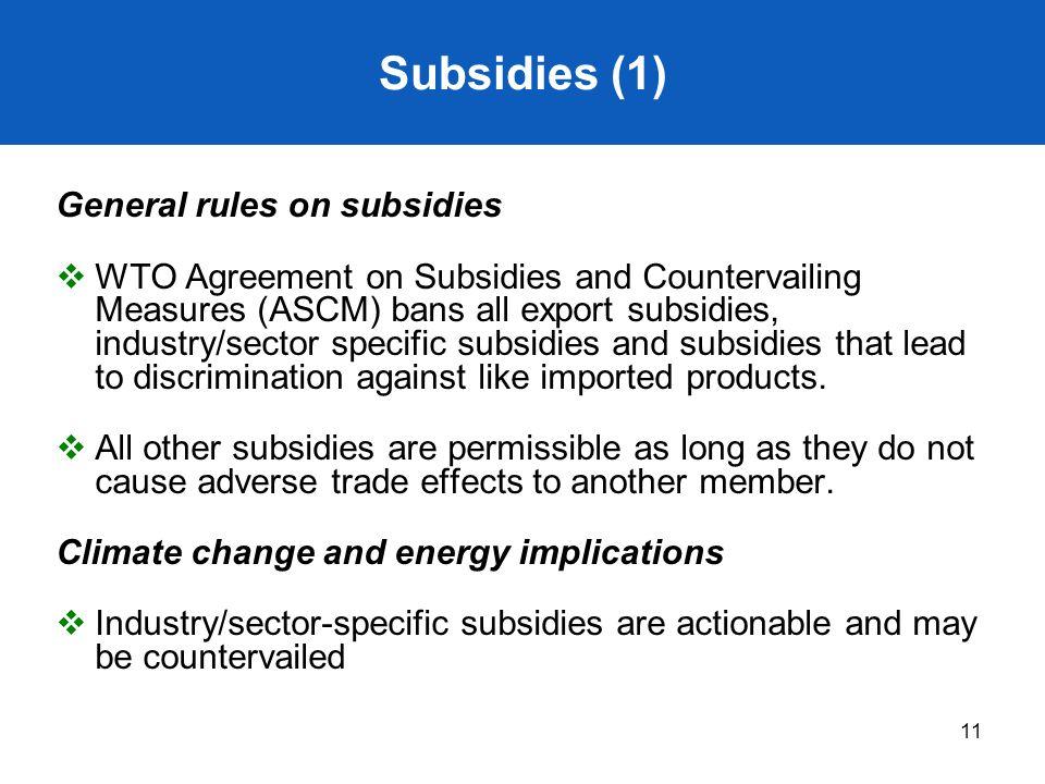 Subsidies (1) General rules on subsidies