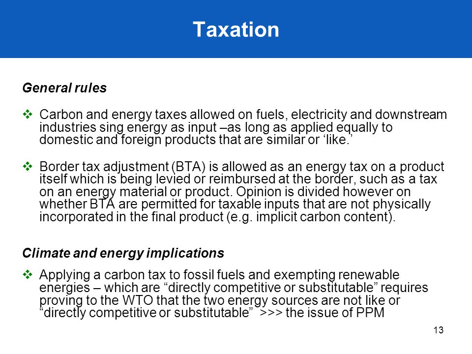 Taxation General rules