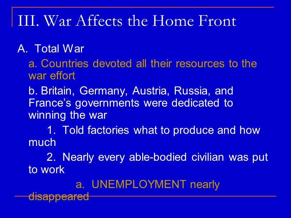 III. War Affects the Home Front