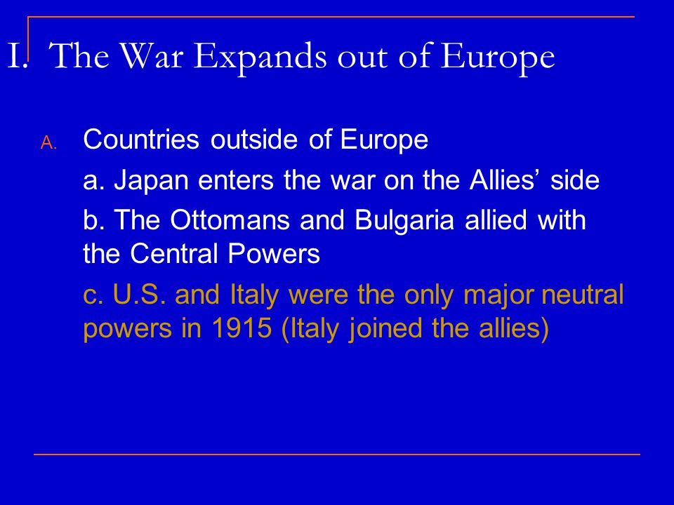 I. The War Expands out of Europe