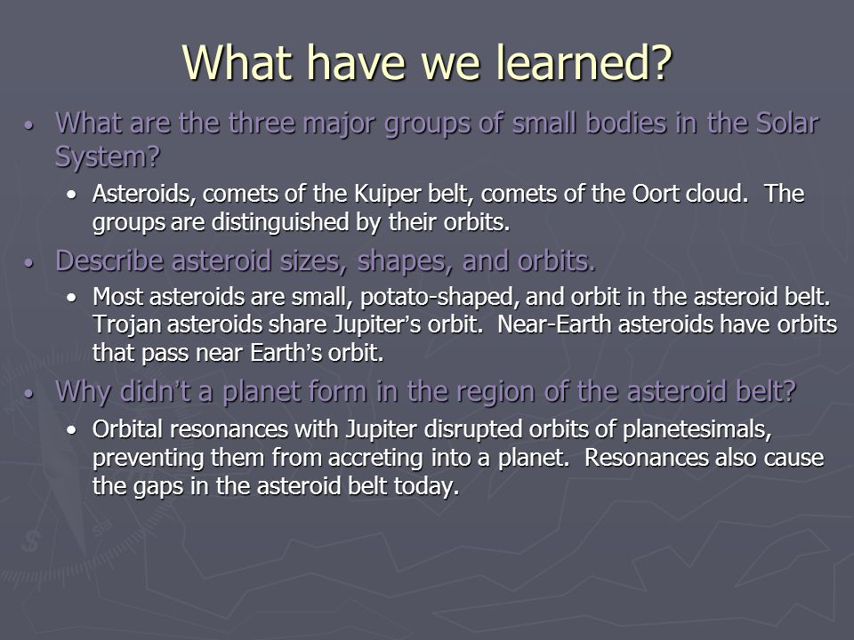 What have we learned What are the three major groups of small bodies in the Solar System
