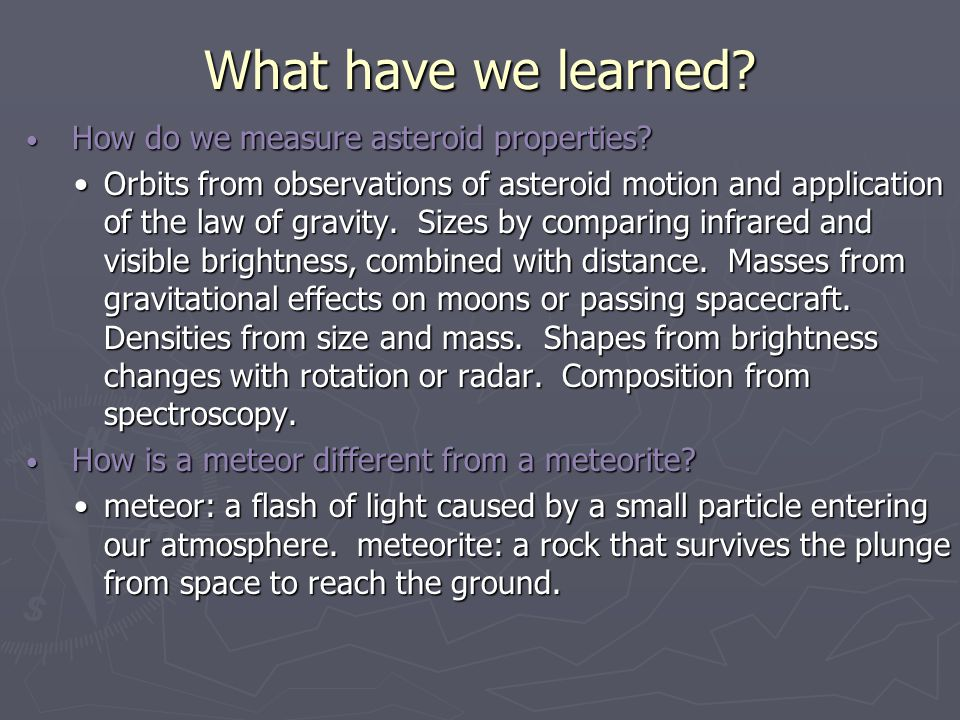 What have we learned How do we measure asteroid properties