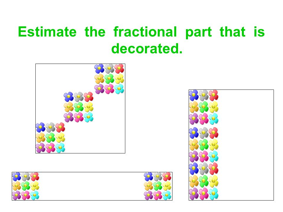 Estimate the fractional part that is decorated.