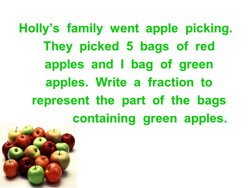 Holly's family went apple picking. They picked 5 bags of red